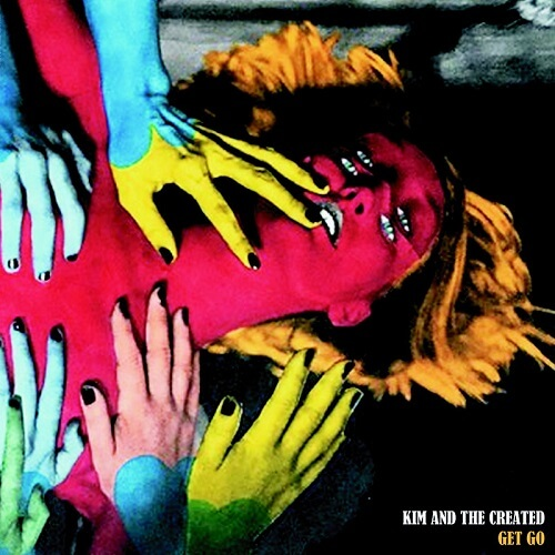 Get Go - Kim and The Created