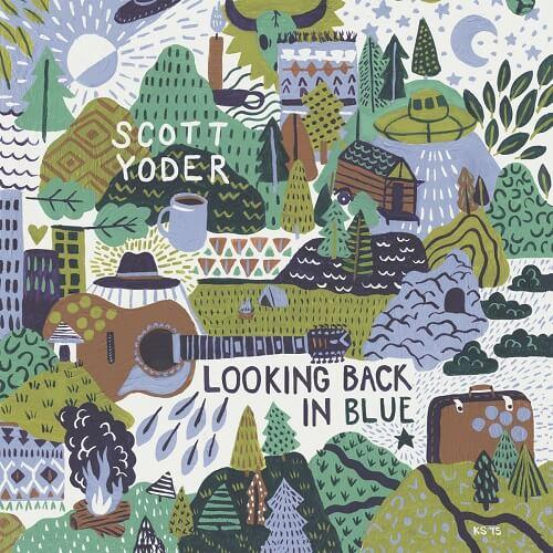 Looking Back In Blue - Scott Yoder