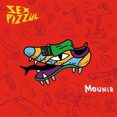 Mounir - Sex Pizzul