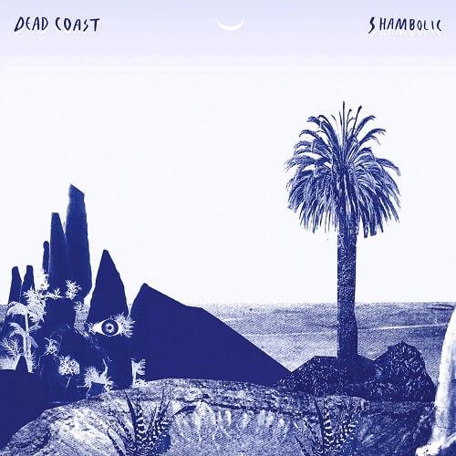 Shambolic - Dead Coast